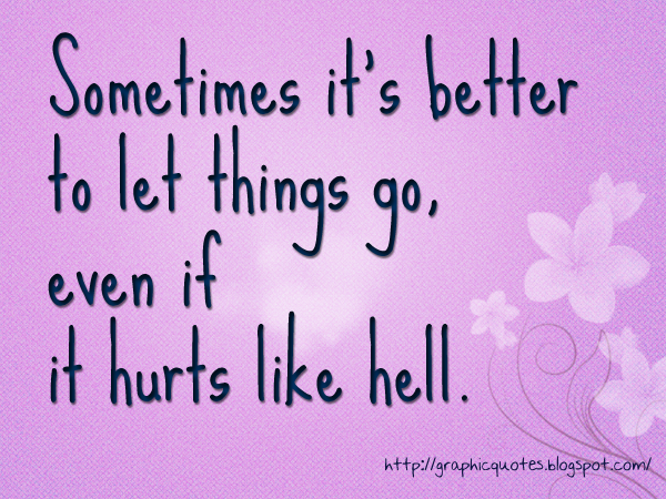 Letting Go Quotes Letting Go Quotes And Pictures