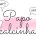 Papo Calcinha #2: Falsianes