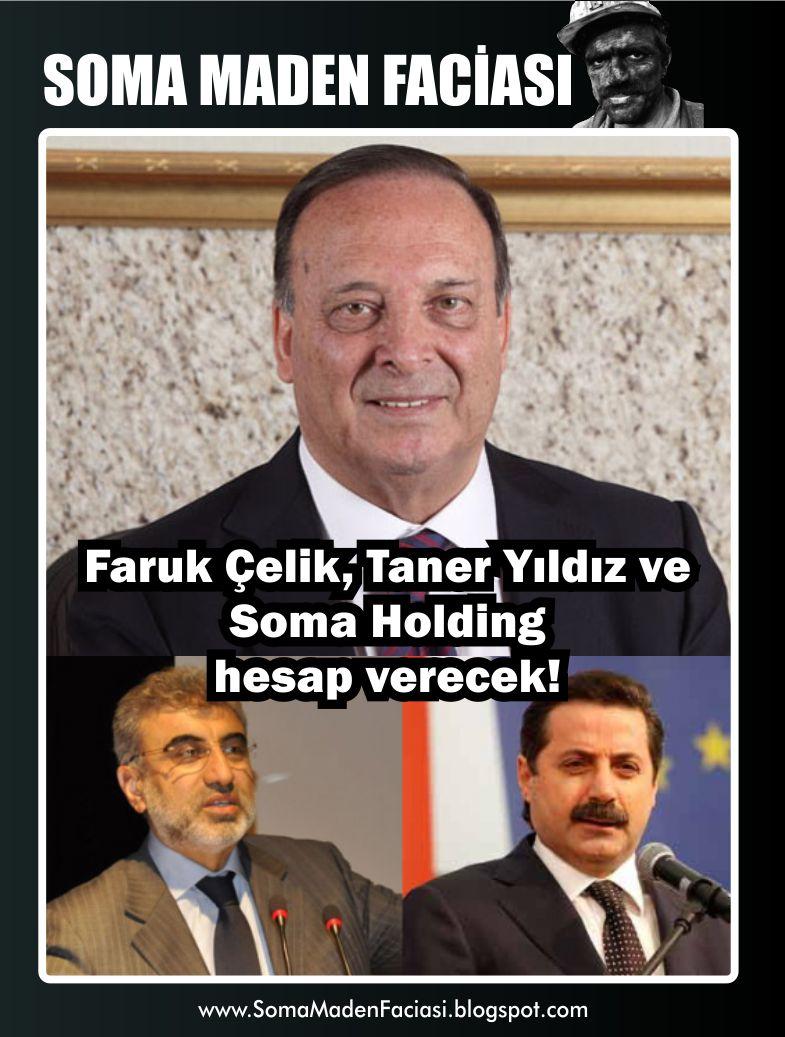 Faruk Çelik, Taner Yıldız ve Soma Holding hesap verecek!