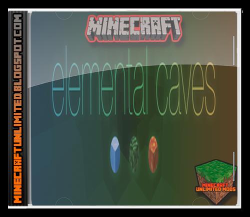 Elemental Caves Mod Minecraft