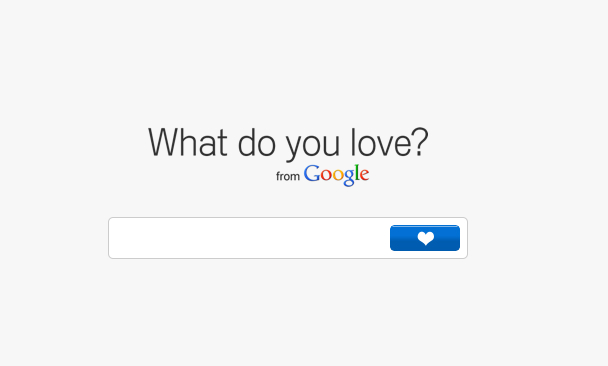 What do you love? By Google