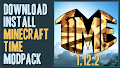 HOW TO INSTALL<br>Minecraft Time Modpack [<b>1.12.2</b>]<br>▽