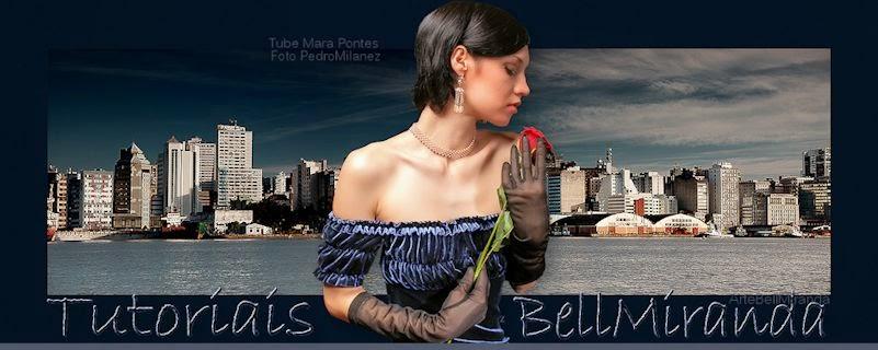 Tutoriais Bell Miranda