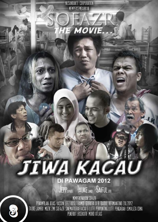 sofazr the movie jiwa kacau