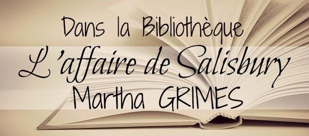Dans la Bibliothèque_L'affaire de Salisbury - Martha GRIMES