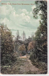 MENOMINEE POSTCARDS: Whittier Trail, Henes Park