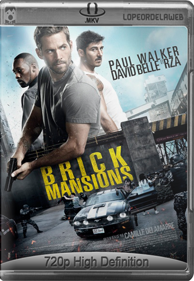 Brick Mansions (2014) BRrip 720p Subtitulada