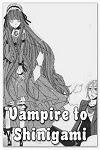 http://shojo-y-josei.blogspot.com.es/2014/08/vampire-to-shinigami.html