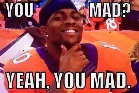 #broncos #nfl.- you mad? yeah, you mad