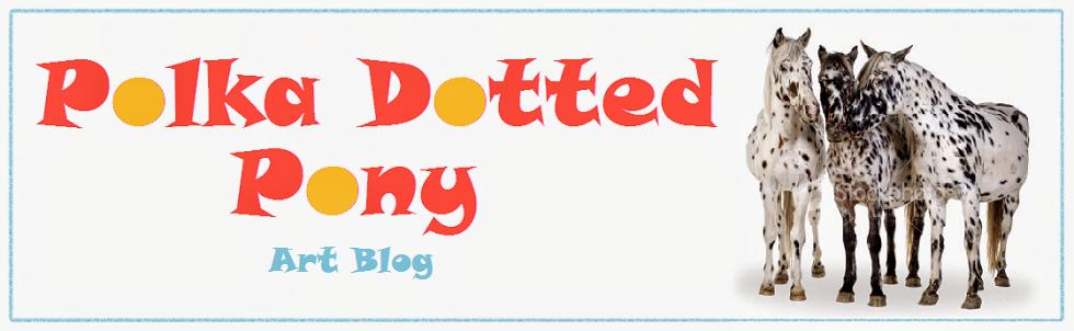 Polka Dotted Pony