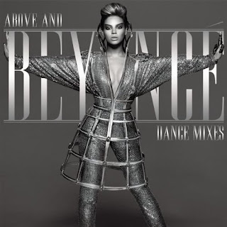 Beyonce Knowles-Above And Beyonce Dance Mixes