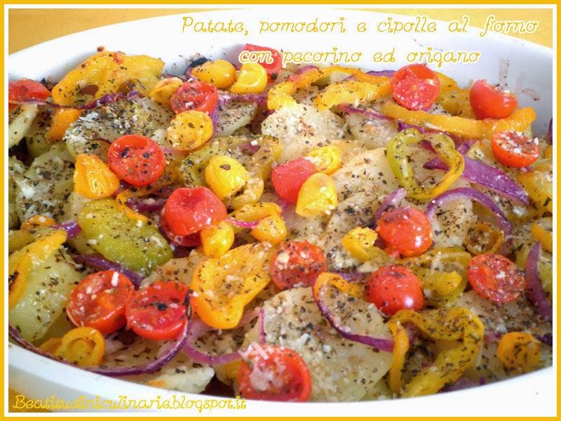 patate, pomodori e cipolle al forno con pecorino ed origano