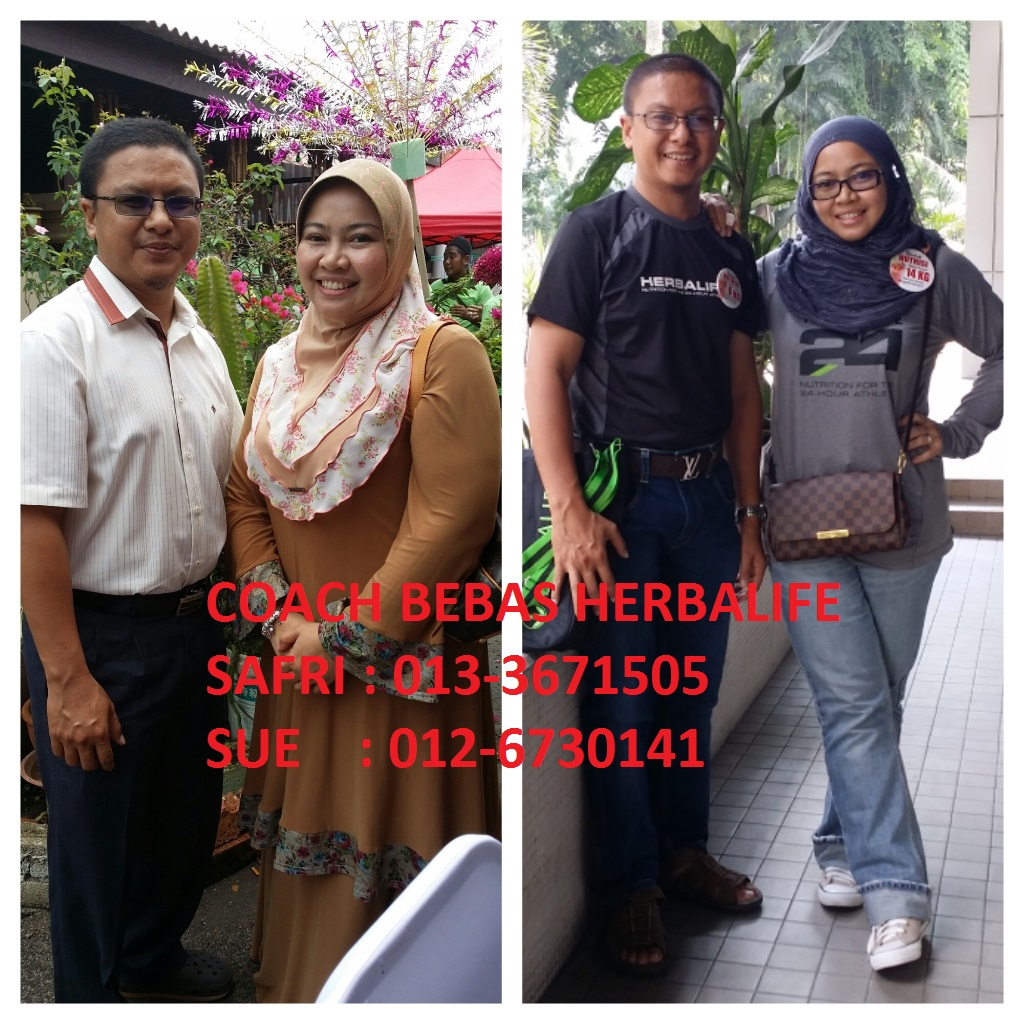 Pengurusan Berat Badan Herbalife : Coach Sue (0126730141), Coach Safri (0133671505)