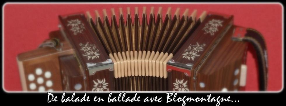 ♫  De balades ... en ballade avec Blogmontagne  ~