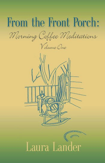 From the Front Porch: Morning Coffee Meditations