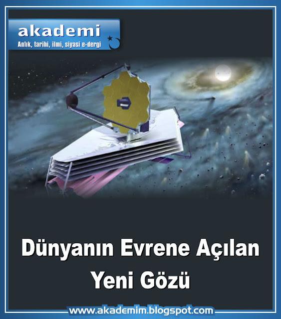 Dünyanın Evrene Açılan Yeni Gözü