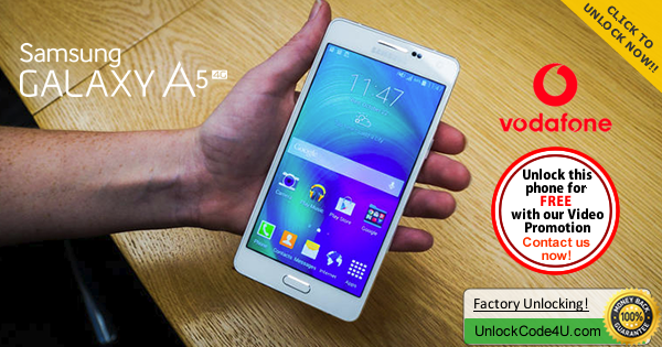 Factory Unlock Code for Samsung Galaxy A5 from Vodafone