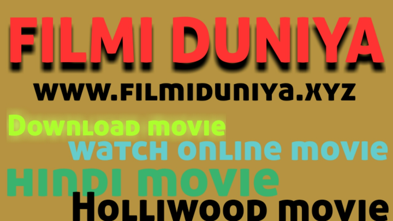 FILMI DUNIYA || FREE MOVIE DOWNLOAD