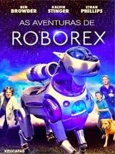 As Aventuras de RoboRex – Dublado (2014)