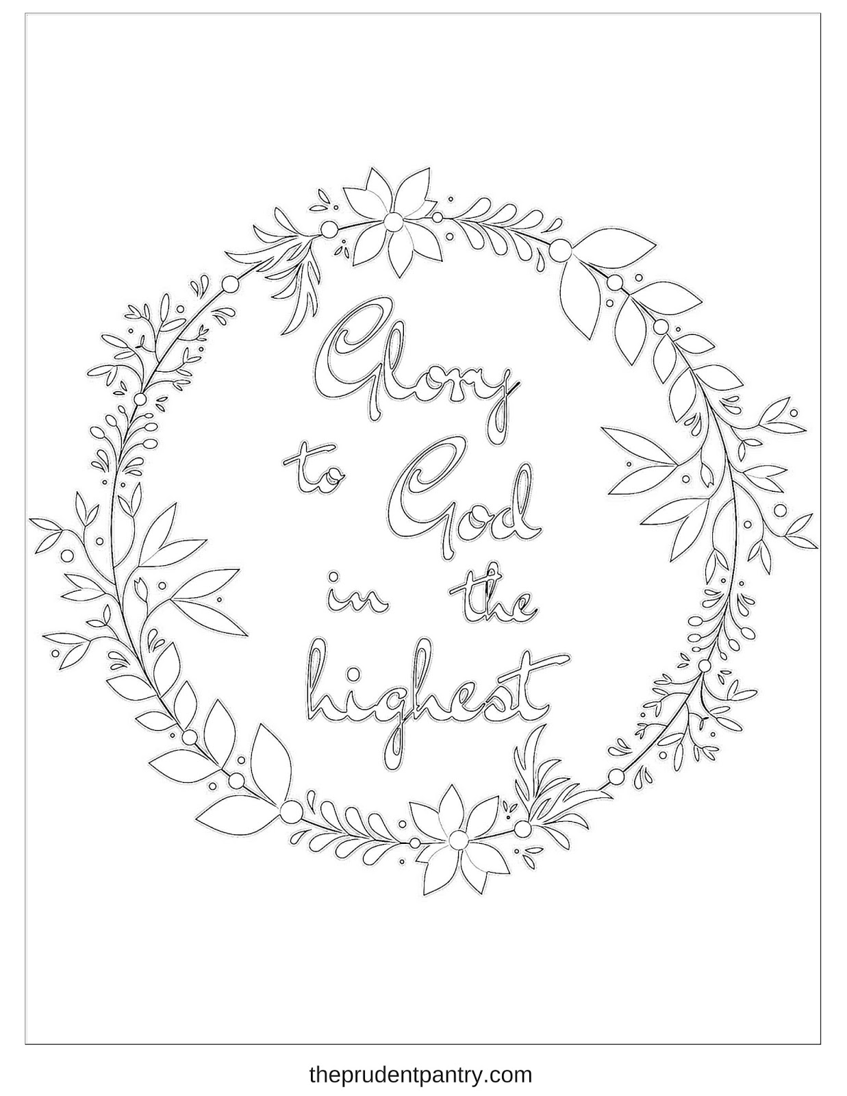 The Prudent Pantry Glory To God In The Highest Printable God Is Coloring Page