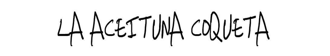 La Aceituna Coqueta