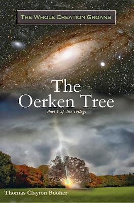 'The Oerken Tree' - Book 1 of The Whole Creation Groans