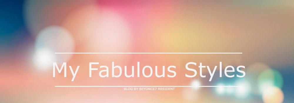 My Fabulous Styles
