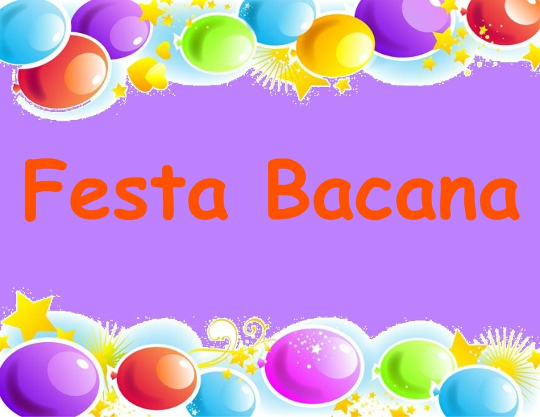 Festa Bacana