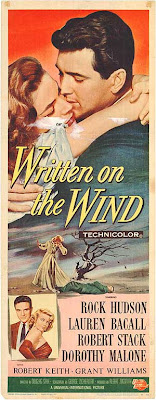 Written On The Wind (released in 1956) - Starring Rock Hudson, Lauren Bacall, Robert Stack and Dorothy Malone