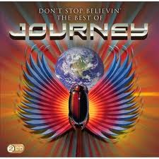 Journey Don't Stop Believin' The Best Of Journey 2009