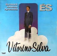 Vitorino Silva  - �s