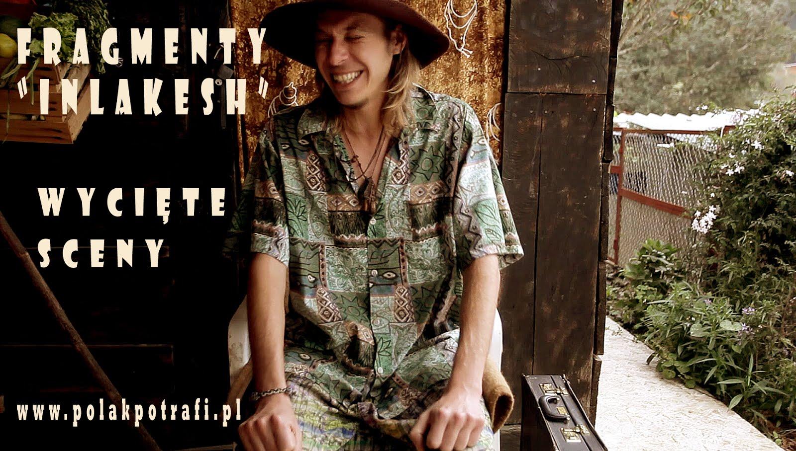 """Crowdfunding dla filmu """"Inlakesh"""" - kulisy scen, życie w Meksyku, fragmenty filmu."""