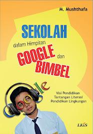 Sekolah dalam Himpitan Google dan Bimbel