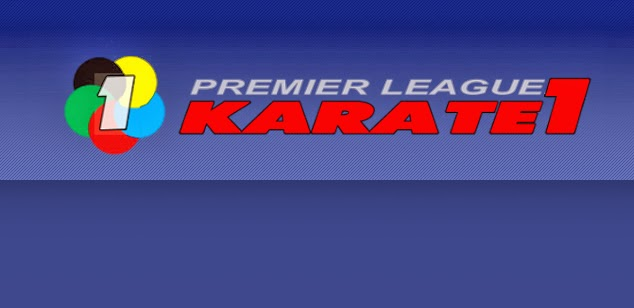 KARATE 1 PREMIER LEAGUE 2014