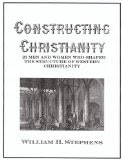 Constructing Christianity