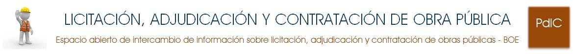LICITACIÓN, ADJUDICACIÓN Y CONTRATACIÓN DE OBRA PÚBLICA