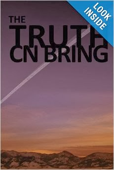 http://www.amazon.com/TRUTH-CN-BRING/dp/1456827278/ref=la_B005E7WX7C_1_4?s=books&ie=UTF8&qid=1389987718&sr=1-4