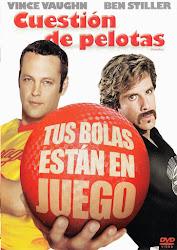 Poster de Pelotas en Juego / Cuestión de Pelotas