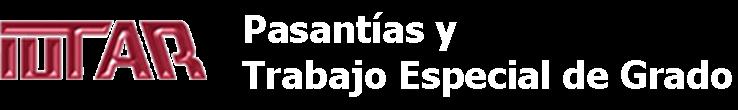 Pasantías  y  Trabajo  Especial  de  Grado  IUTAR  Maracay