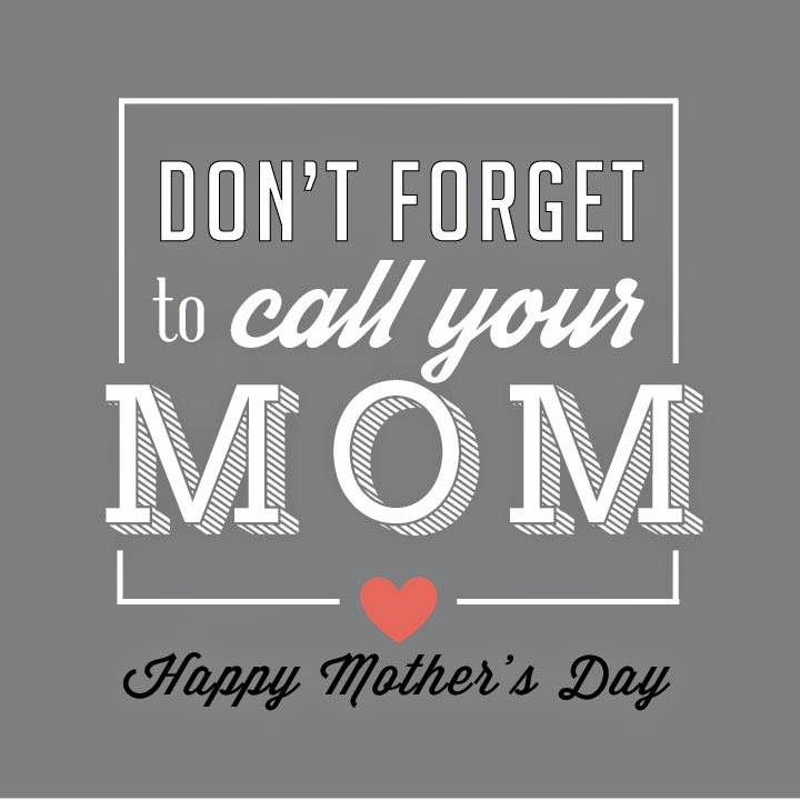 inkWELL press: Don't forget to call your mom on Mother's Day graphic design