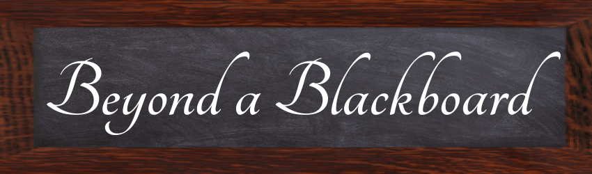 Beyond a Blackboard