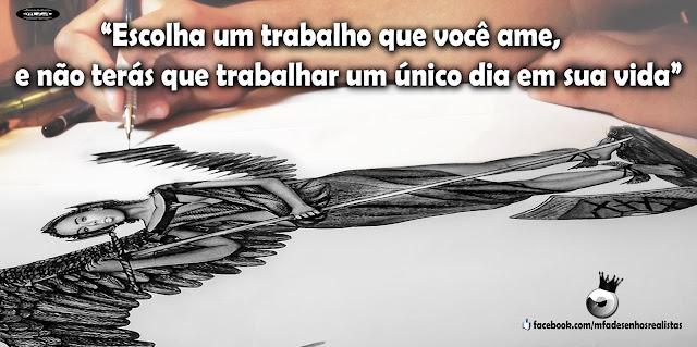 Desenhos Realistas - Maurício Fortunato Araújo - Mensagem de Reflexão sobre Artes Realistas