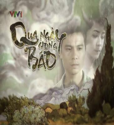 Phim Qua ngày giông bão-Qua ngay giong bao vtv6 tap cuoi