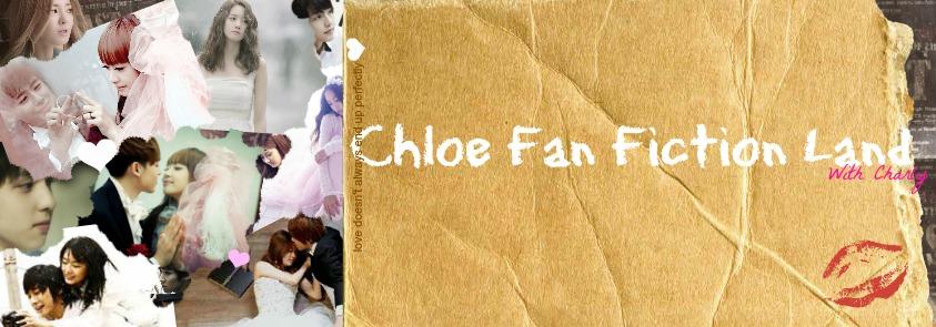 Chloe Fan Fiction Land