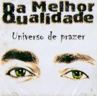 http://minhateca.com.br/celo.sc/Pagode+e+Samba/Da+Melhor+Qualidade+-+Universo+de+Prazer+by+tchelo+1999,567953813.rar(archive)