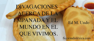 imagen de 3 empanadas del local de comidas típicas de guayaquil labra que labra con el título Divagaciones acerca de la empanada y el mundo en el que vivimos, por @Ed_M_Undo del blog ficciondislexica.com