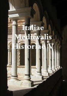 Italiae Medievalis Historiae V