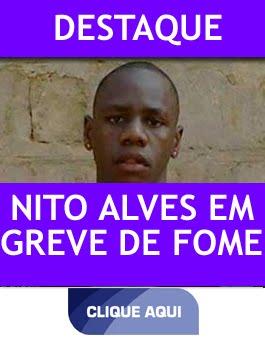 NITO ALVES EM GREVE DE FOME