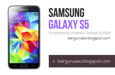 Smartphone Android Terbaik Samsung Galaxy S5
