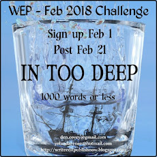 WEP CHALLENGE FOR FEBURARY....IN TOO DEEP